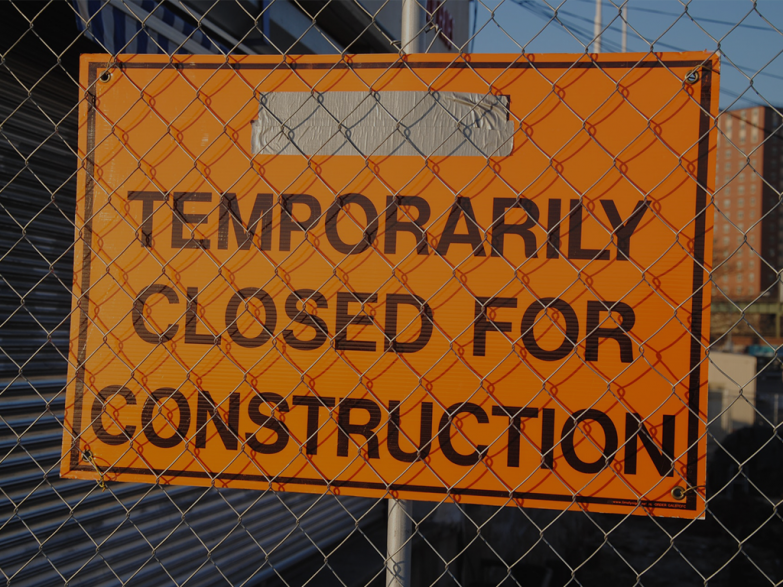 Sign - closed for construction